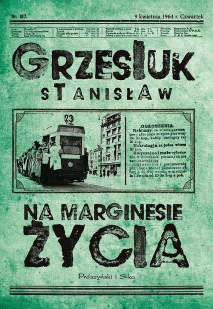 Na marginesie życia - Stanisław Grzesiuk | okładka
