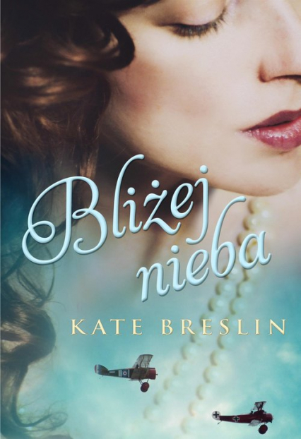 Bliżej nieba - Kate Breslin | okładka