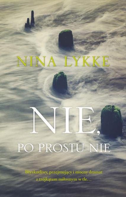 Nie, po prostu nie - Nina Lykke | okładka