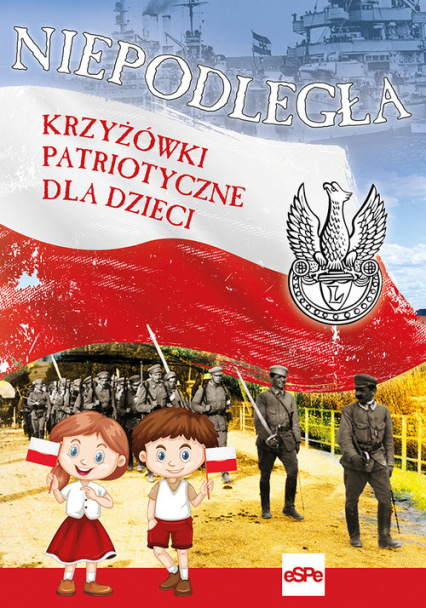 Niepodległa Krzyżówki patriotyczne dla dzieci - Michał Wilk | okładka