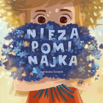 Niezapominajka - Agnieszka Świętek | okładka