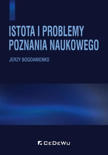 Istota i problemy poznania naukowego - Jerzy Bogdanienko | okładka