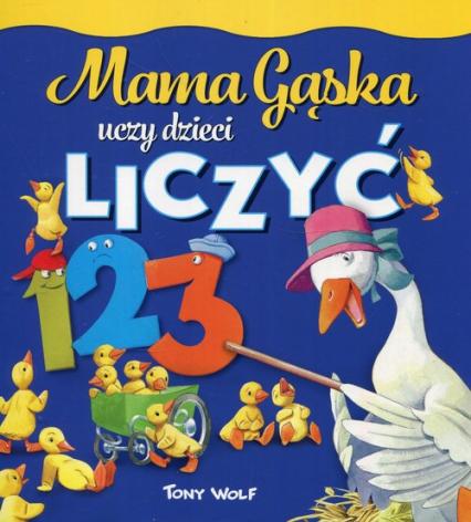 Mama Gąska uczy dzieci liczyć - Anna Casalis | okładka