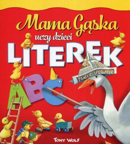 Mama Gąska uczy dzieci literek - Anna Casalis | okładka