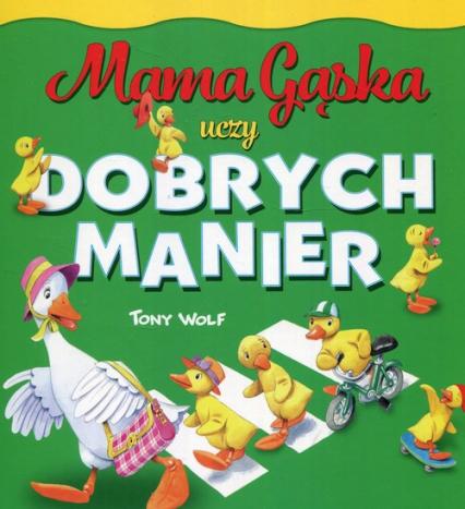 Mama Gąska uczy dobrych manier - Anna Casalis | okładka