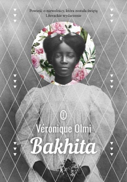 Bakhita - Veronique Olmi | okładka