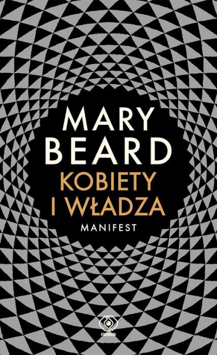 Kobiety i władza Manifest - Mary Beard | okładka