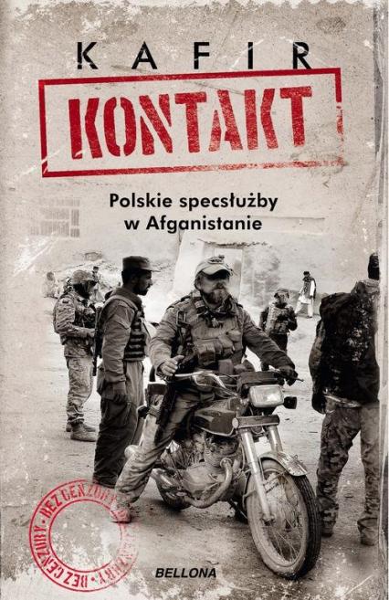Kontakt Polskie specsłużby w Afganistanie - Kafir | okładka