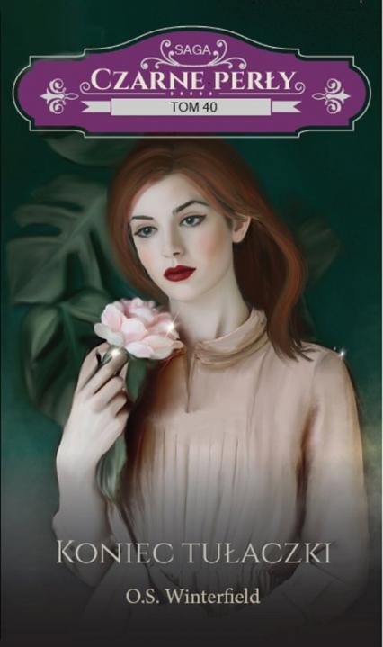 Czarne perły Tom 40 Koniec tułaczki - O.S. Winterfield | okładka