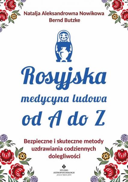 Rosyjska medycyna ludowa do A do Z -  | okładka