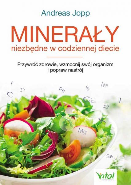 Minerały niezbędne w codziennej diecie - Andreas Jopp | okładka