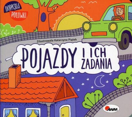 Dopasuj połówki Pojazdy i ich zadania - Joanna Wiśniewska | okładka