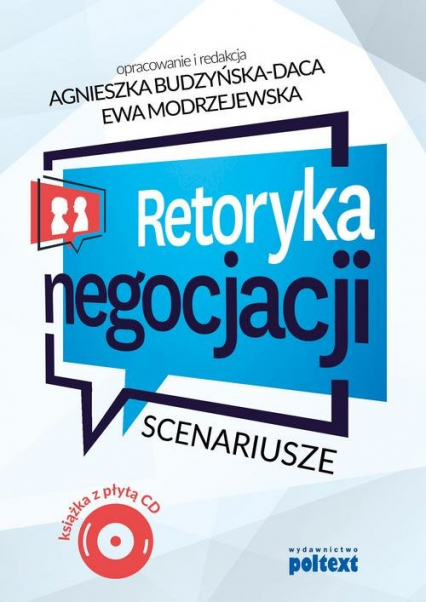 Retoryka negocjacji Scenariusze Książka z płytą CD -  | okładka