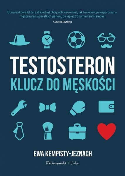 Testosteron Klucz do męskości - Ewa Kempisty-Jeznach | okładka