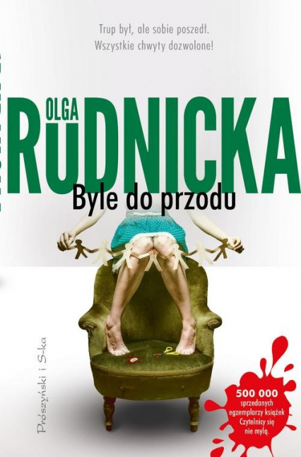 Byle do przodu - Olga Rudnicka | okładka