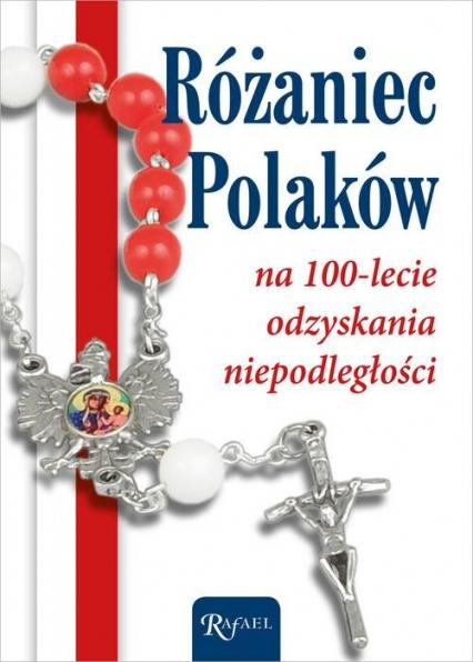 Różaniec Polaków na 100-lecie odzyskania Niepodległości -  | okładka