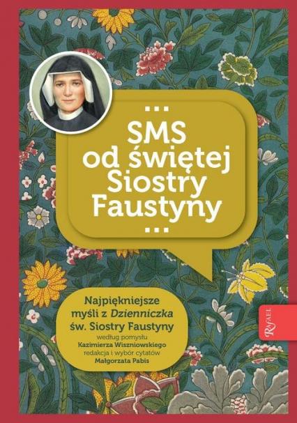 SMS od świętej Siostry Faustyny -  | okładka