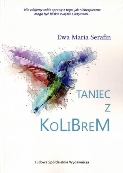 Taniec z kolibrem - Serafin Ewa Maria   okładka