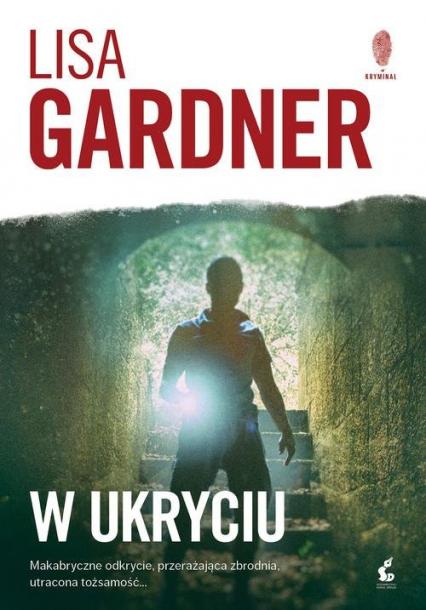 W ukryciu - Lisa Gardner | okładka