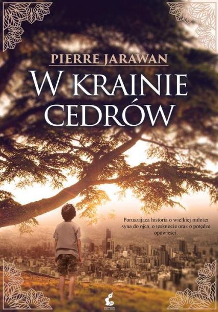 W krainie cedrów - Pierre Jarawan | okładka