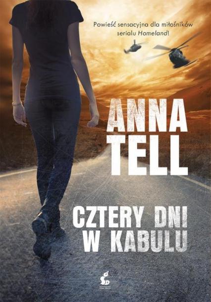 Cztery dni w Kabulu - Anna Tell | okładka