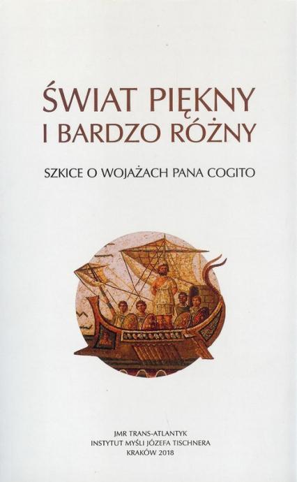 Świat piękny i bardzo różny Szkice o wojażach Pana Cogito -  | okładka