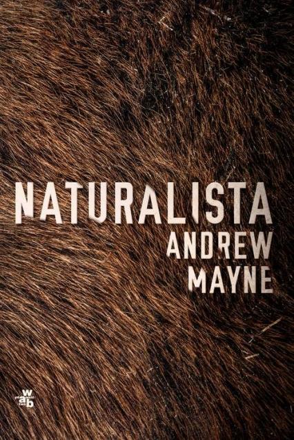 Naturalista - Andrew Mayne | okładka