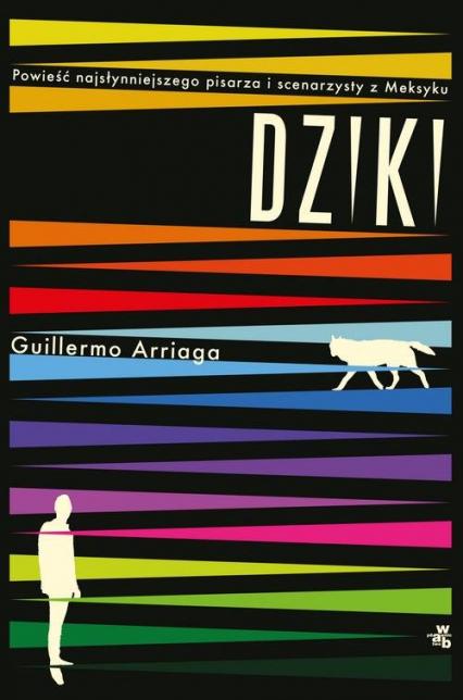 Dziki - Guillermo Arriaga | okładka