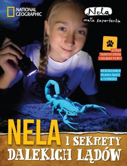 Nela i sekrety dalekich lądów - Mała Reporterka Nela | okładka