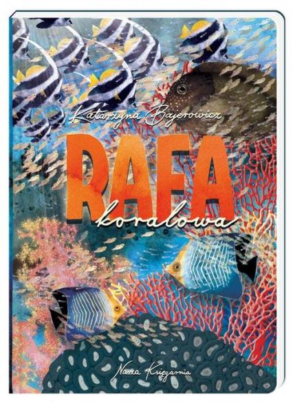 Rafa koralowa - Katarzyna Bajerowicz | okładka