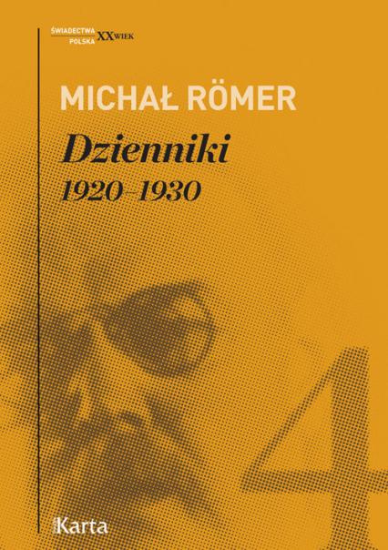 Dzienniki Tom 4 1920-1930 - Michał Romer | okładka