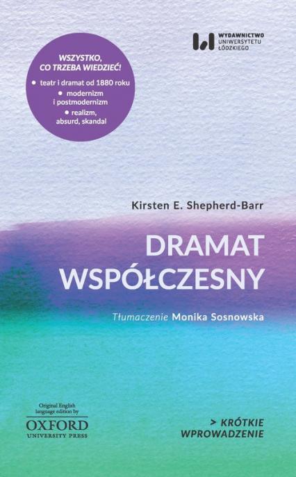 Dramat współczesny Krótkie Wprowadzenie 17 - Shepherd-Barr Kirsten E. | okładka