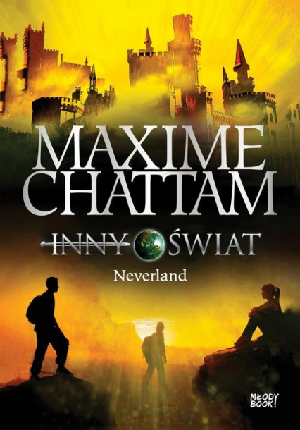 Inny świat 6 Neverland - Maxime Chattam | okładka