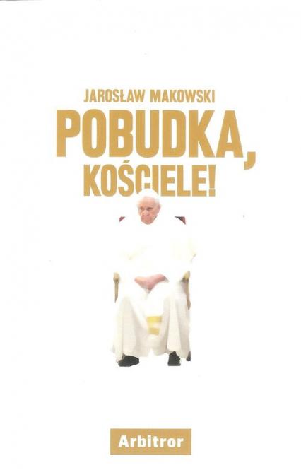 Pobudka, Kościele! - Jarosław Makowski | okładka