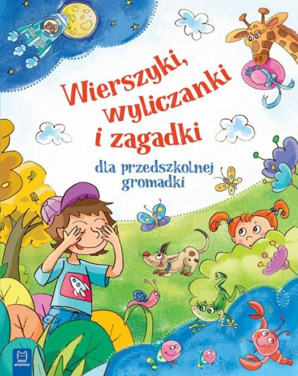 Wierszyki, wyliczanki i zagadki dla przedszkolnej gromadki -  | okładka