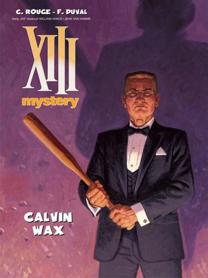 XIII Mystery 10 Calvin Wax - Fred Duval | okładka