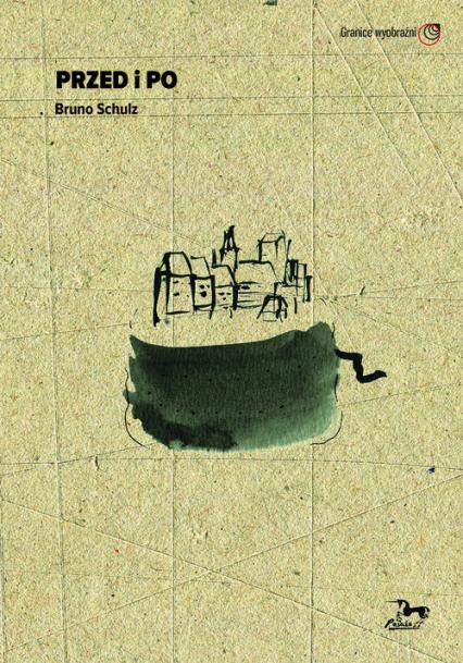 Przed i po Bruno Schulz - Bruno Schultz | okładka