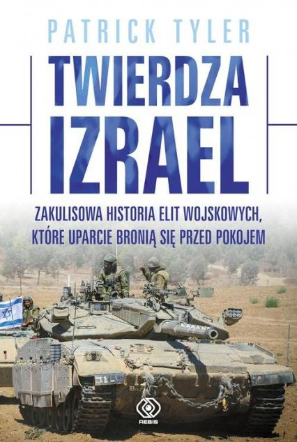 Twierdza Izrael - Patrick Tyler | okładka