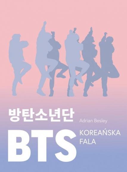 BTS. Koreańska fala - Adrian Besley | okładka