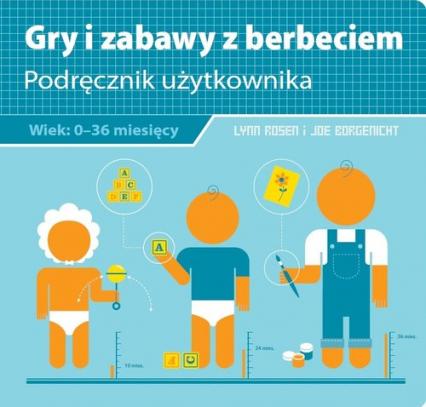 Gry i zabawy z berbeciem - Rosen Lynn, Borgenicht Joe | okładka