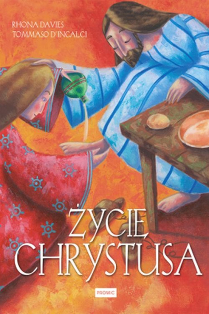 Życie Chrystusa - Davies Rhona, D'Incalci Tommaso | okładka