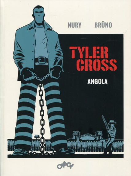 Tyler Cross 2 Angola - Fabien Nury | okładka