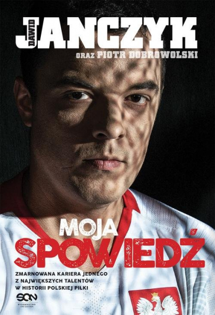 Dawid Janczyk Moja spowiedź - Janczyk Dawid, Dobrowolski Piotr | okładka