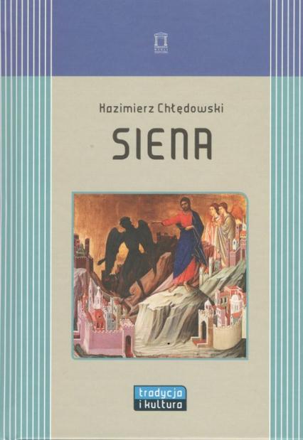 Siena - Kazimierz Chłędowski | okładka