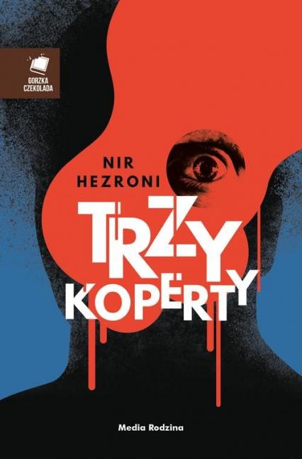 Trzy koperty - Nir Hezroni | okładka