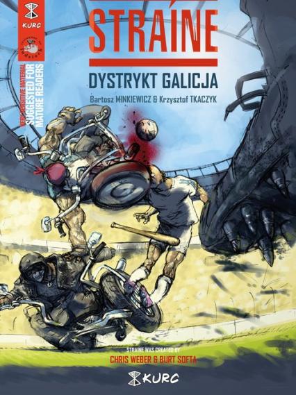 Straine Dystrykt Galicja (okładka A) - Krzysztof Tkaczyk, Bartosz Minkiewicz   okładka