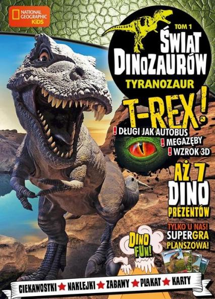 Świat Dinozaurów cz. 1 Tyranozaur -  | okładka