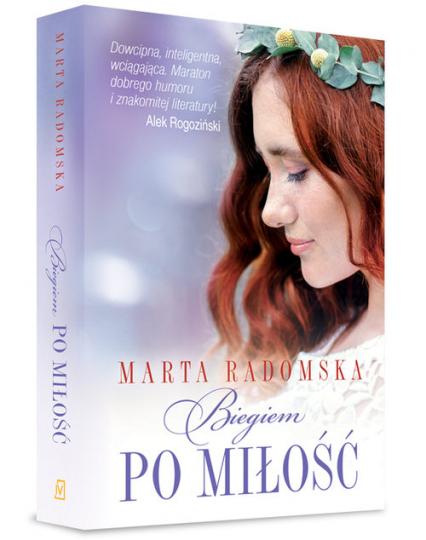 Biegiem po miłość - Marta Radomska | okładka