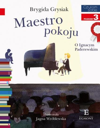 Czytam sobie Maestro pokoju poziom 3 - Brygida Grysiak | okładka