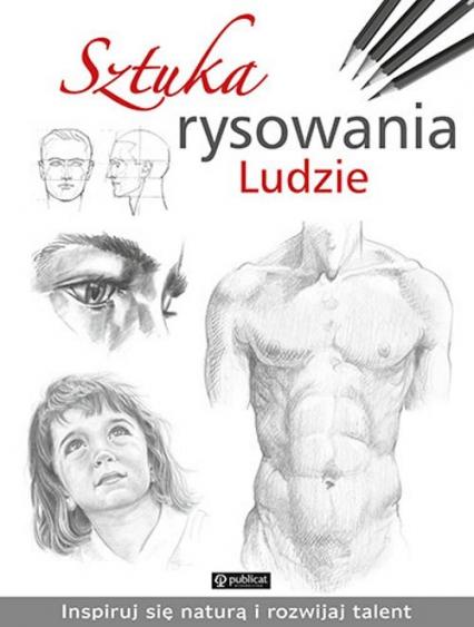 Sztuka rysowania Ludzie - zbiorowy autor | okładka